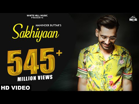 Maninder Buttar : Sakhiyaan Full Song Mixsingh  Babbu  New Punjabi Songs 2018  Sakhiyan