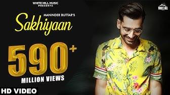 Maninder Buttar : SAKHIYAAN (Full Song) MixSingh   Babbu   New Punjabi Songs 2018   Sakhiyan
