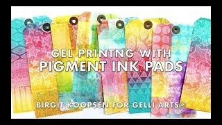 Printing with Gelli Arts® Gel Plates and Pigment Ink Pads