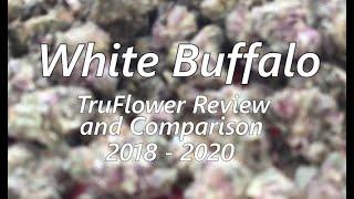 Trulieve White Buffalo Review & Comparison (TruFlower 2018 vs 2020)