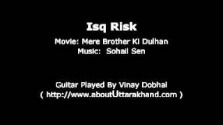 Isq Risk - Guitar Instrumental By Vinay Dobhal