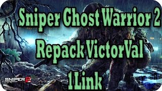 Descargar Sniper Ghost Warrior 2 [MULTI2][2DVD5][Repack VictorVal] 1Link | victand98