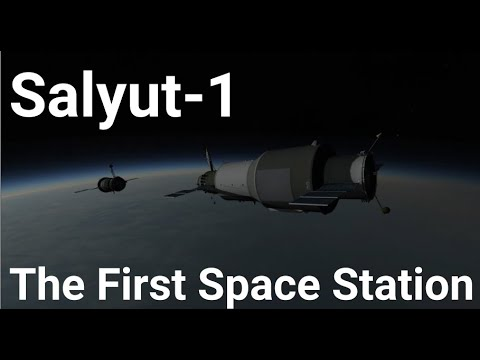 Salyut 1 - The First Space Station - Kerbal Space Program (RSS/RO)