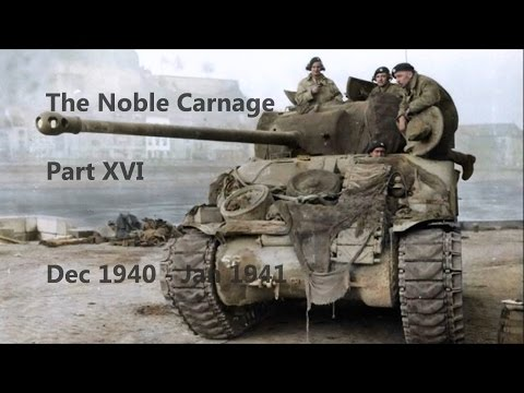 The Noble Carnage, part XVI, Dec 40