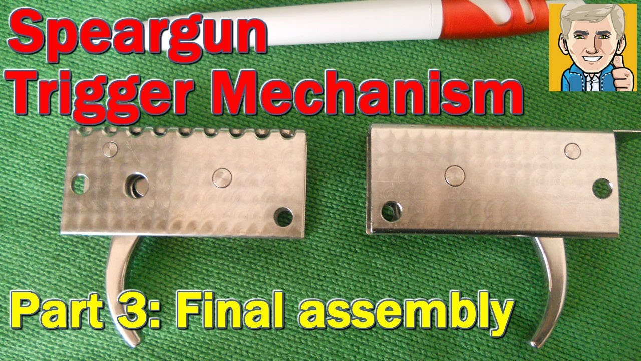 Speargun Trigger Mechanism  Part 3  final assembly!  YouTube