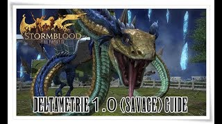 Final Fantasy XIV Stormblood | Deltametrie 1.0 (Savage) Guide