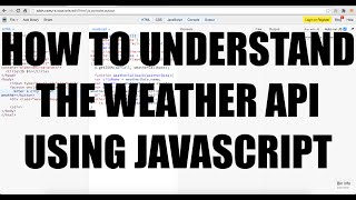 How To Understand The Weather API Using JavaScript