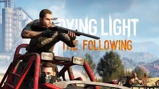 ЖЕСТКАЯ НОЧНАЯ ПОГОНЯ [Dying Light: The Following #4]