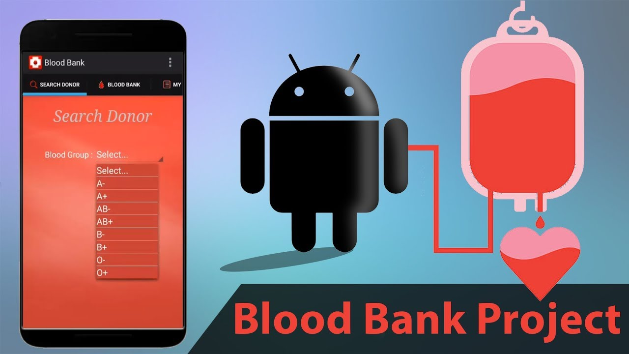 Android Blood Bank Project Youtube