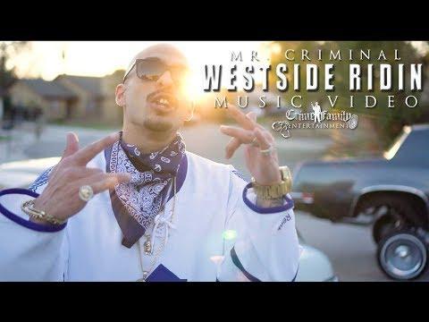 Mr. Criminal - Westside Ridin (Official Music Video) 2018 Featuring Jennifer Grimm