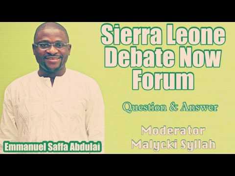 Sierra Leone Debate Forum With Emmanuel Saffa Abdulai