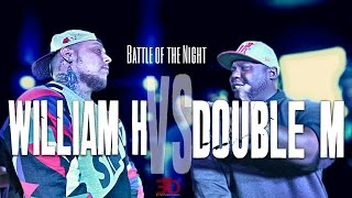 ETD RAP BATTLE | DOUBLE M VS WILLIAM H #EOB @EtdBattleLeague @WilliamH813 @DoubleM_GBTV