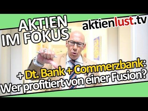 Deutsche Bank, Commerzbank: Wer profitiert von einer Fusion? | aktienlust | Mick Knauff