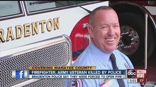 Firefighter, Army veteran killed by police