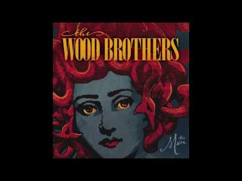 The Wood Brothers - The Muse (Official Audio)