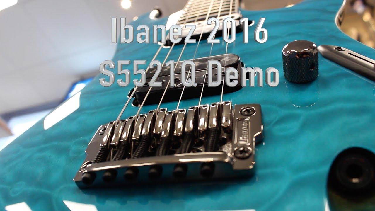 ibanez 2016 s5521q tab prestige demo lee wrathe youtube