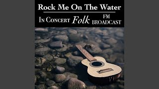 Provided to YouTube by IIP-DDS Military Madness (Live) · Crosby, Stills & Nash Rock Me On The Water In Concert Folk FM Broadcast ℗ Service Technique ...