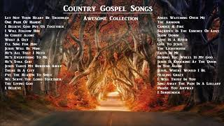 Country Gospel Songs Awesome Collection 2020