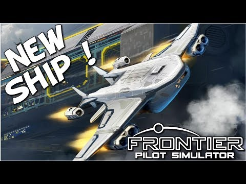 Frontier Pilot Simulator | A New Ship | Ep 2