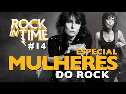 TOP 12 MULHERES DO ROCK - ROCK IN TIME 14  ESPECIAL
