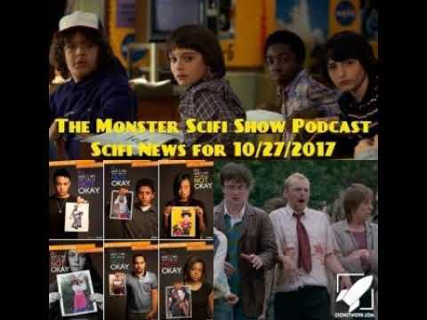The Monster Scifi Show Podcast - Scifi News for  10/27/2017