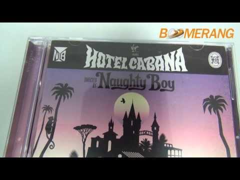 Review CD Naughty Boy : Hotel Cabana