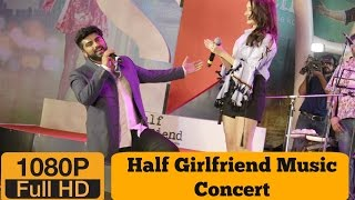 Half Girlfriend Music Concert | Shraddha Kapoor | Arjun Kapoor Full Show | HD VIDEO
