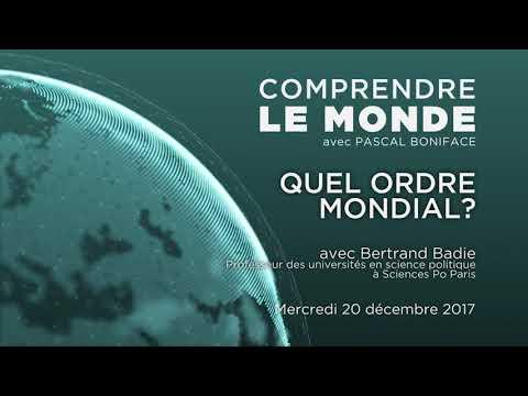 """Comprendre le monde #15 - Invité Bertrand Badie - """"Quel ordre mondial?"""""""