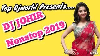 DJ JOHIR Nonstop Mashup 2019    Top Djworld
