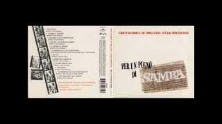 Chico Buarque de Hollanda & Ennio Morricone - Per un pugno di samba  - 1970 [full album]