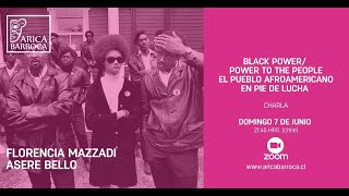 Charla Barroca - Black Power. Power to the people. El Pueblo Afroamericano en Pie de Lucha