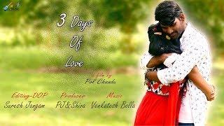 3 Days of Love - Latest Telugu Short Film 2018
