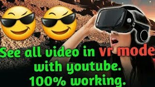 Watch s in vr with youtube new update 2019