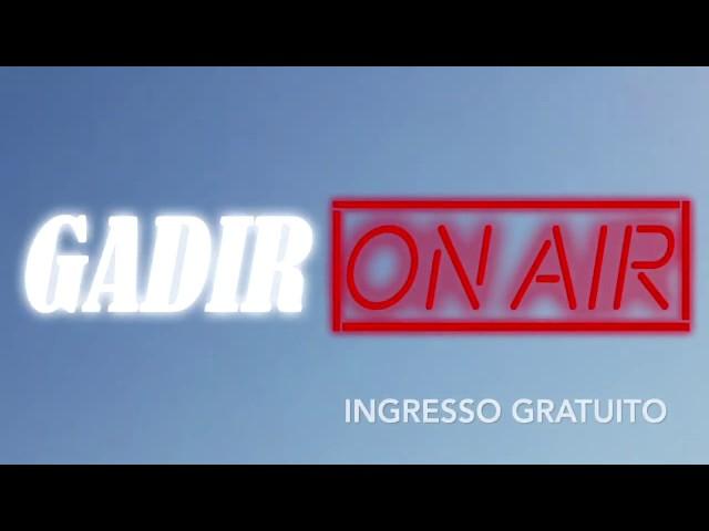 Pantelleria, il 24 agosto 2019  il nuovo spettacolo Gadir On Air