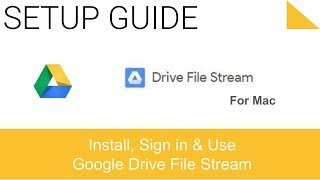 Install Google Drive File Stream on Mac
