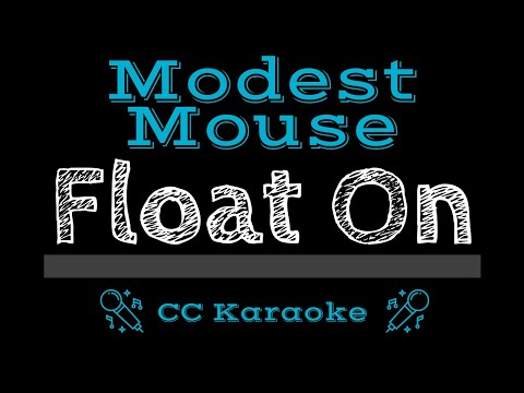Modest Mouse   Float On CC Karaoke Instrumental