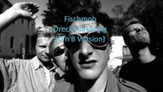 Fischmob - Dreckmarketing (D'n'B Version)