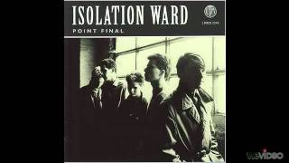 Isolation Ward - Absent heart