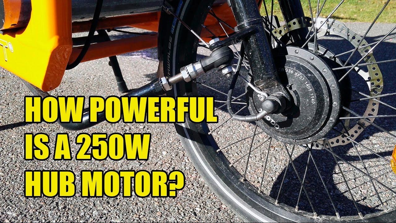 How powerful is a 250W hub motor?