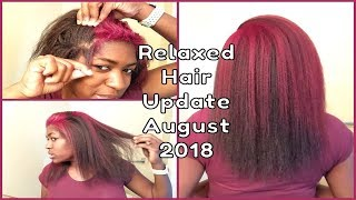 Relaxed Hair Update August 2018