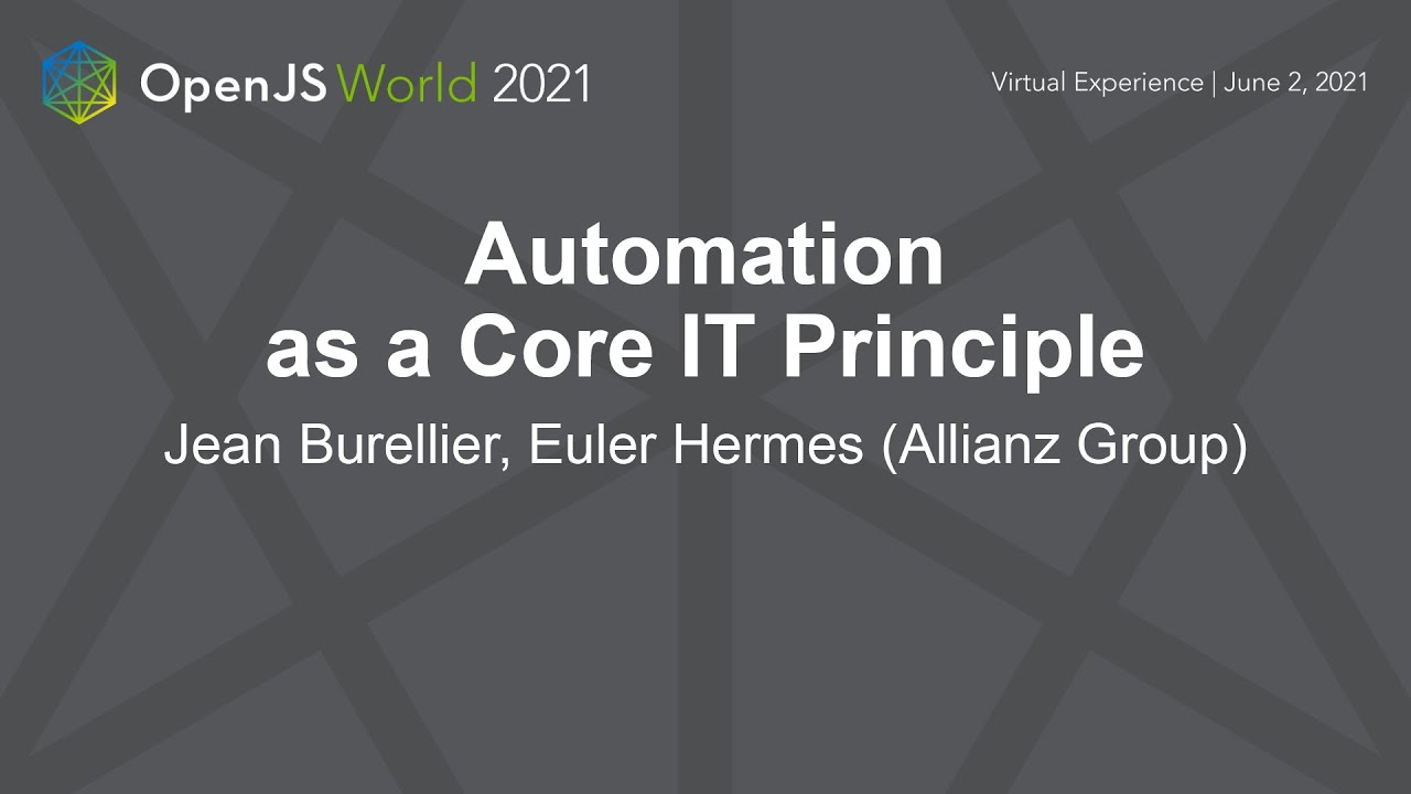 Automation as a Core IT Principle