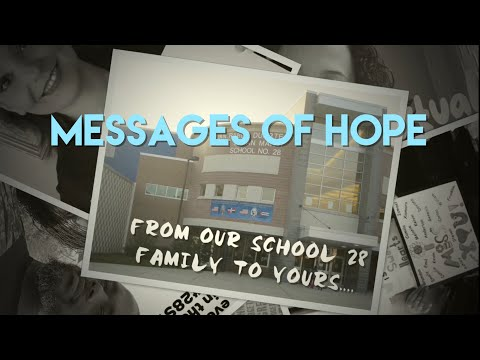 School 28 Messages of Hope