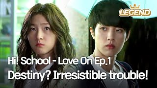Video Hi! School - Love On | 하이스쿨 - 러브온 – Ep.1: Destiny? Irresistible trouble! (2014.07.29) download MP3, 3GP, MP4, WEBM, AVI, FLV Mei 2018