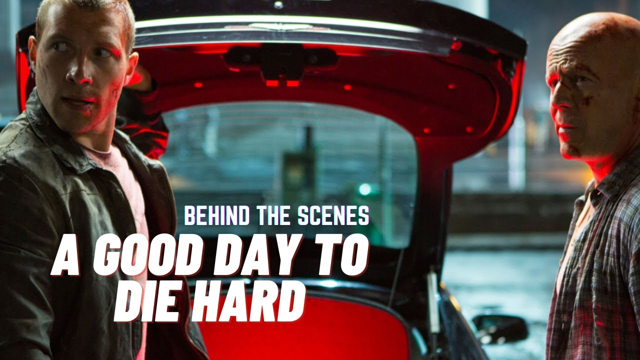 """Download """"A GOOD DAY TO DIE HARD"""" Behind The Scenes"""