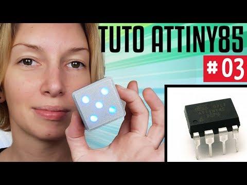 Programmer Un Attiny85 - EP03 Projet Dé Electronique