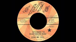 Bobo Mr. Soul - Hitchhike To Heartbreak Road