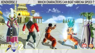 Which Characters Can Beat Yamcha in a Speed Match ?! Dragonball Xenoverse 2