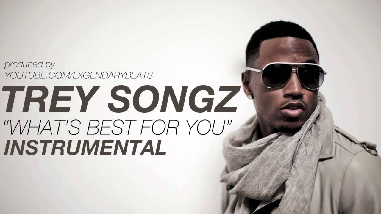 trey songz whats best for you instrumental w