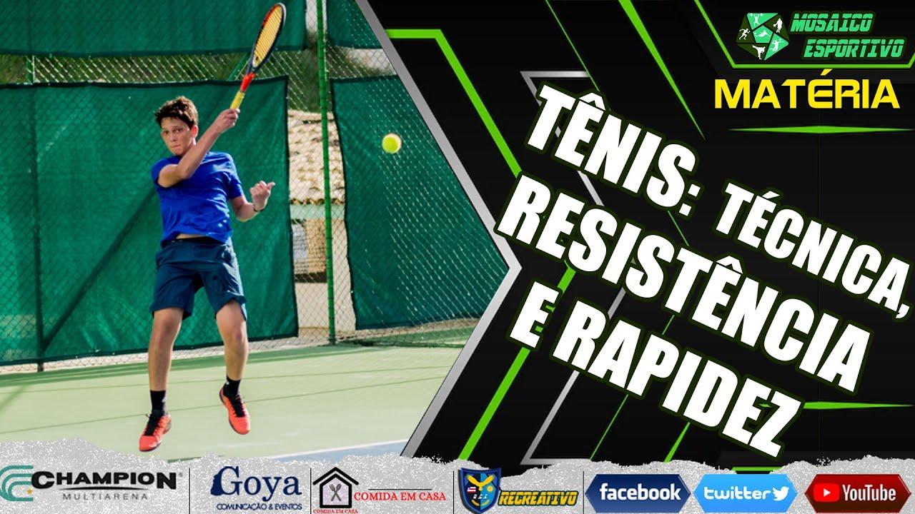 Tênis: O olhar da técnica, resistência e rapidez