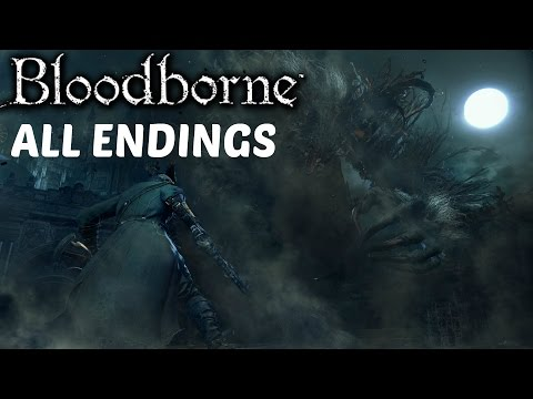 Bloodborne - All Endings